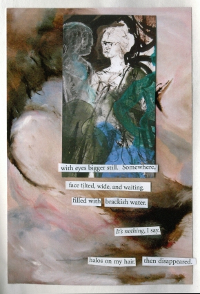 """Collage in a Book: Both images are by Clarissa Jakobsons. The background image is a postcard of the oil painting, """"The Touch"""" and the foreground """"Portrait of Aphrodite"""" is a business card. The words are cut from a variety of poetry journals the author subscribes to."""